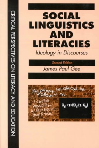 Social Linguistics and Literacies Ideology in Discourses 2nd 1996 (Revised) edition cover