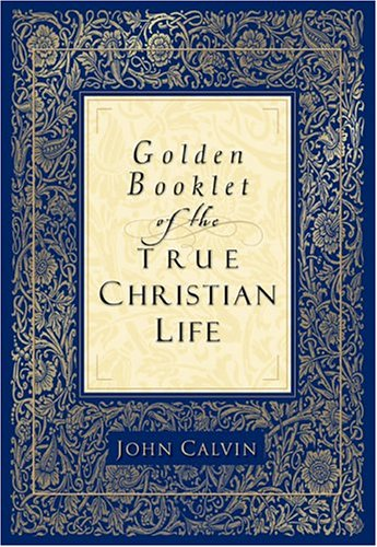 Golden Booklet of the True Christian Life  N/A edition cover