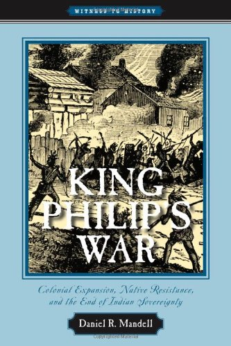 King Philip's War Colonial Expansion, Native Resistance, and the End of Indian Sovereignty  2010 edition cover