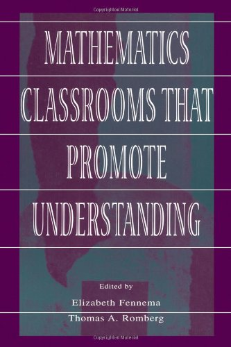 Mathematics Classrooms That Promote Understanding   1999 edition cover