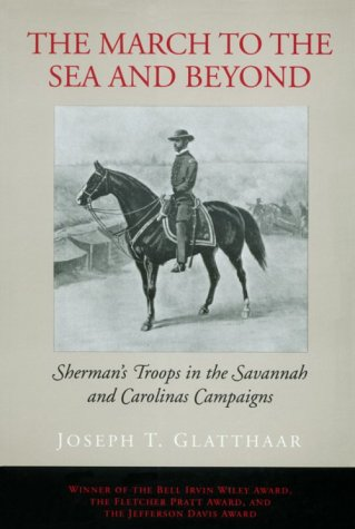 March to the Sea and Beyond Sherman's Troops in the Savannah and Carolinas Campaigns N/A edition cover