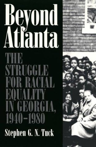 Beyond Atlanta The Struggle for Racial Equality in Georgia, 1940-1980  2001 edition cover