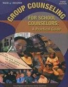 Group Counseling for School Counselors:  2008 edition cover