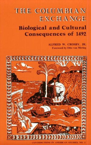Columbian Exchange Biological and Cultural Consequences of 1492 N/A edition cover