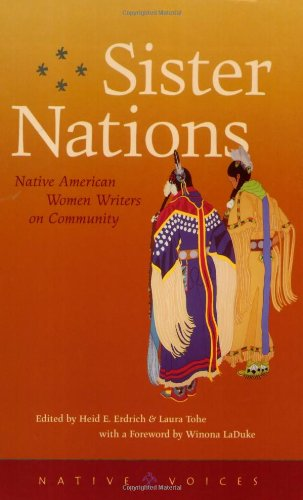 Sister Nations Native American Women Writers on Community  2002 9780873514286 Front Cover