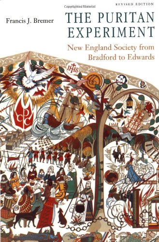 Puritan Experiment New England Society from Bradford to Edwards  1995 (Revised) edition cover