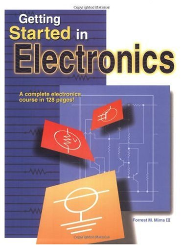 Getting Started in Electronics A Complete Electronics Course in 128 Pages 3rd 2000 edition cover