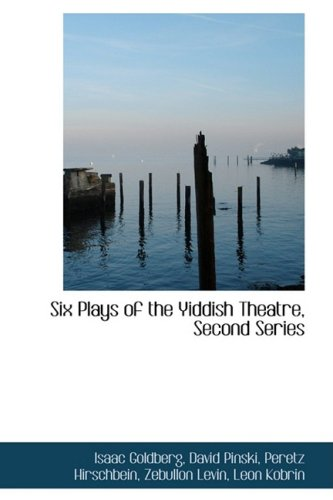 Six Plays of the Yiddish Theatre, Second Series:   2009 edition cover