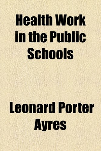 Health Work in the Public Schools  2010 edition cover