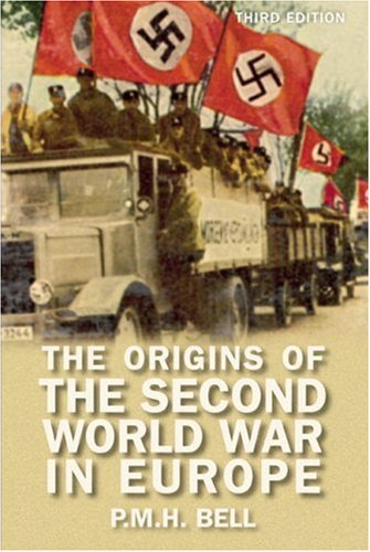 Origins of the Second World War in Europe  3rd 2007 (Revised) edition cover