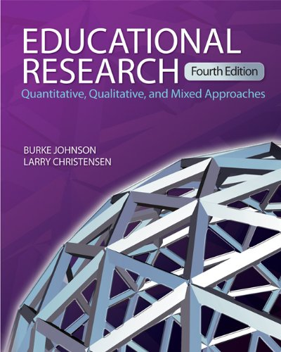 Educational Research Quantitative, Qualitative, and Mixed Approaches 4th 2012 edition cover