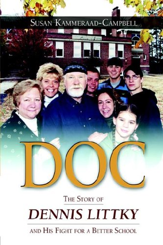 Doc : The Story of Dennis Littky and His Fight for a Better School 1st 2005 edition cover