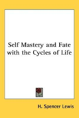Self Mastery and Fate with the Cycles of Life  N/A edition cover