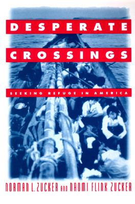 Desperate Crossings Seeking Refuge in America  1997 edition cover