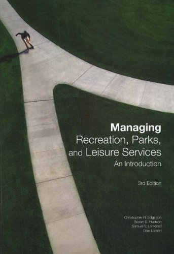 Managing Recreation, Parks, and Leisure Services An Introduction 2nd 2007 edition cover
