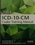 ICD-10-CM Coder Training Manual, 2014 Edition   2014 edition cover
