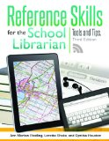 Reference Skills for the School Librarian Tools and Tips 3rd 2013 (Revised) edition cover