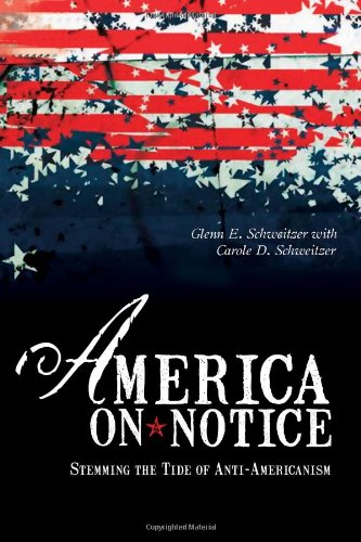 America on Notice Stemming the Tide of Anti-Americanism  2006 edition cover