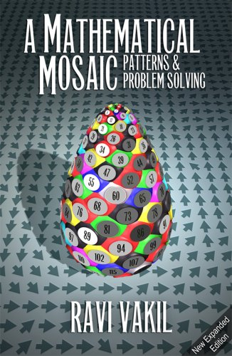 Mathematical Mosaic: Patterns & Problem Solving  2007 9781895997286 Front Cover