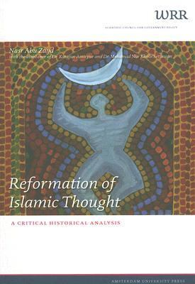 Reformation of Islamic Thought A Critical Historical Analysis N/A edition cover