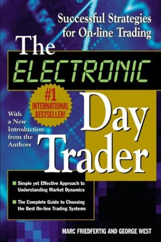 Electronic Day Trader: Successful Strategies for on-Line Trading   2001 9780071364287 Front Cover