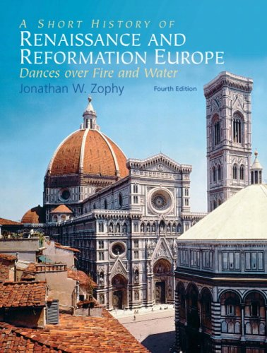 Short History of Renaissance and Reformation Europe Dances over Fire and Water 4th 2009 edition cover