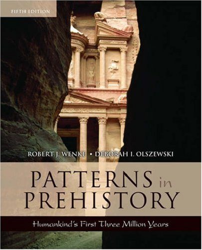 Patterns in Prehistory Humankind's First Three Million Years 5th 2007 (Revised) edition cover