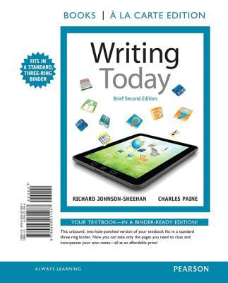 Writing Today, Brief Edition, Books a la Carte Edition  2nd 2013 9780205231287 Front Cover