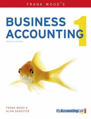 Business Accounting  12th 2012 (Revised) 9780273759287 Front Cover