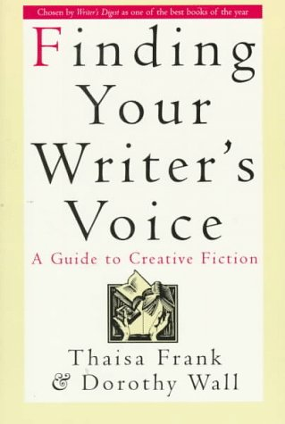 Finding Your Writer's Voice A Guide to Creative Fiction  1994 (Revised) edition cover