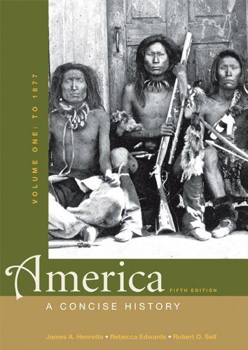 America A Concise History - To 1877 5th 2012 9780312643287 Front Cover