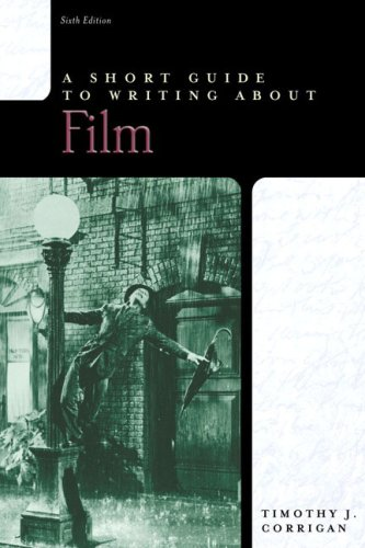 Short Guide to Writing about Film  6th 2007 (Revised) edition cover