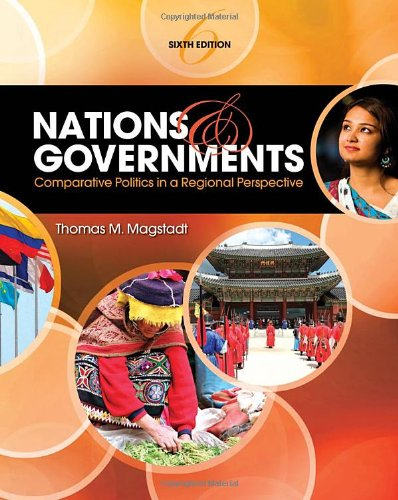 Nations and Government Comparative Politics in Regional Perspective 6th 2011 edition cover