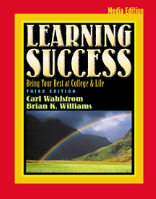 Learning Success Being Your Best at College 3rd 2002 9780534573287 Front Cover
