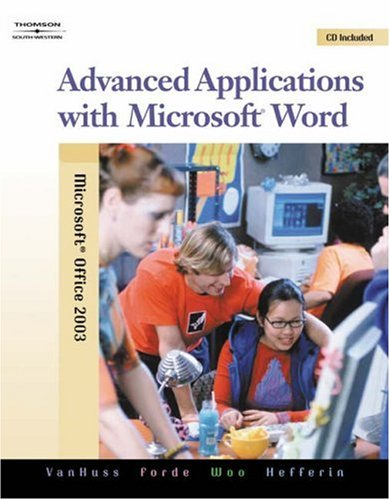 Advanced Applications with Microsoft Word  2nd 2006 (Revised) 9780538728287 Front Cover