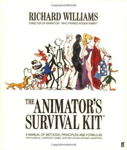 Animator's Survival Kit A Manual of Methods, Principles and Formulas for Classical, Computer, Games, Stop Motion and Internet Animators 2nd 2001 edition cover