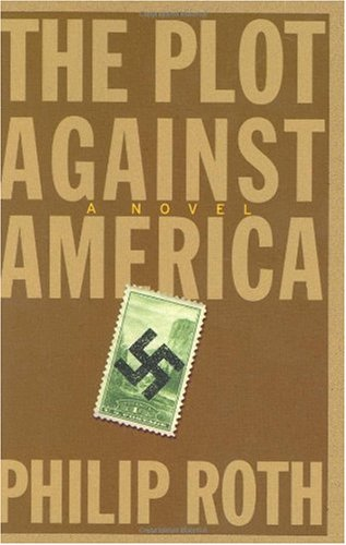 Plot Against America   2004 9780618509287 Front Cover