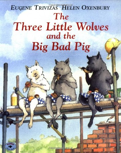 Three Little Wolves and the Big Bad Pig   1993 edition cover