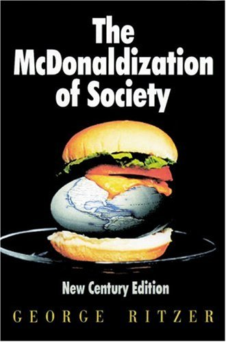 McDonaldization of Society  3rd 2000 edition cover