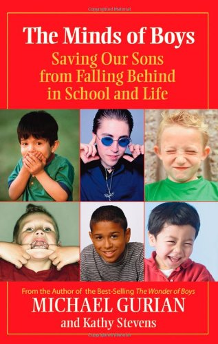 Minds of Boys Saving Our Sons from Falling Behind in School and Life  2007 edition cover