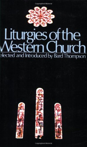 Liturgies of the Western Church  Reprint  edition cover