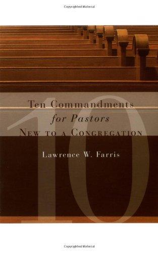 Ten Commandments for Pastors New to a Congregation   2003 edition cover