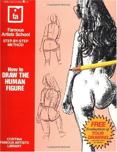 How to Draw the Human Figure Famous Artists School, Step-by-Step Method  1983 (Revised) edition cover