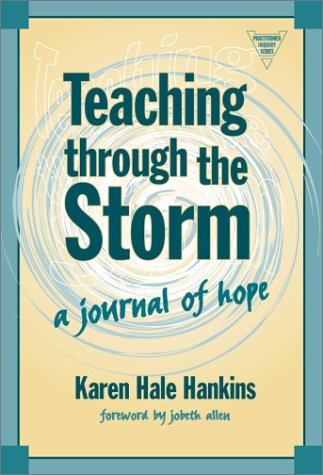 Teaching Through the Storm A Journal of Hope  2003 edition cover