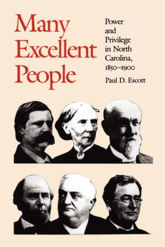 Many Excellent People Power and Privilege in North Carolina, 1850-1900  1988 (Reprint) edition cover