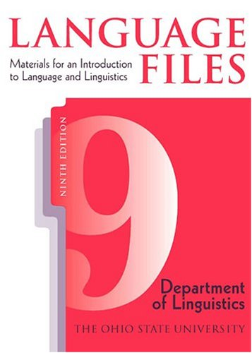 Language Files Materials for an Introduction to Language and Linguistics 9th 2004 edition cover