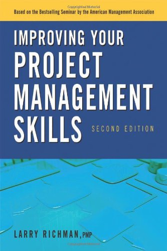 Improving Your Project Management Skills  2nd 2011 edition cover