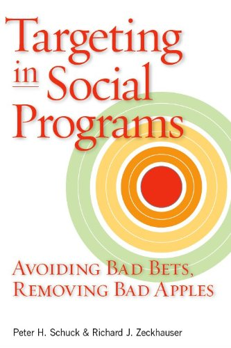 Targeting in Social Programs Avoiding Bad Bets, Removing Bad Apples  2006 edition cover
