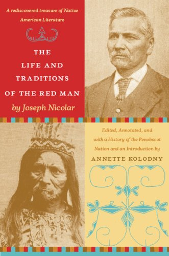 Life and Traditions of the Red Man A Rediscovered Treasure of Native American Literature  2007 edition cover