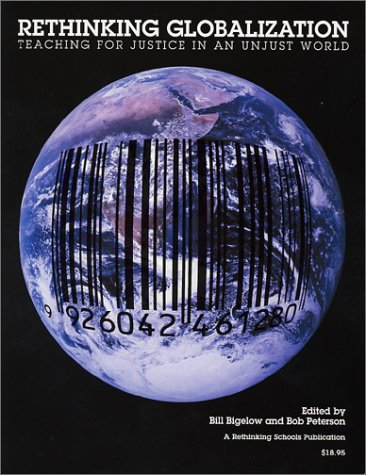 Rethinking Globalizaton Teaching for Justice in an Unjust World  2002 edition cover